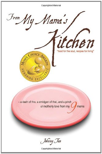 From My Mama's Kitchen: Food for the Soul, Recipes for Living 9780982023501