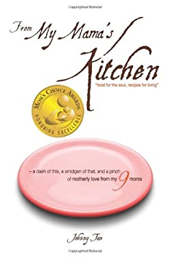 From My Mama's Kitchen: Food for the Soul, Recipes for Living 9780982023518