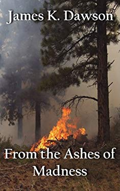 From the Ashes of Madness 9780980172584