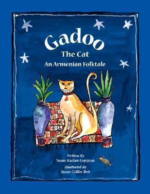 Gadoo the Cat: An Armenian Folktale 9780980145304