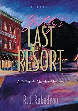 Gatsby's Last Resort: A Telluride Murder Mystery 9780981731353