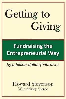 Getting to Giving: Fundraising the Entrepreneurial Way Generic Paper