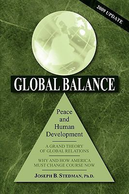 Global Balance: Peace and Human Development (2009 Update) 9780980164305