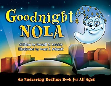Goodnight Nola: An Endearing Bedtime Book for All Ages 9780981812649