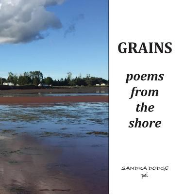 Grains: Poetry from the Shore