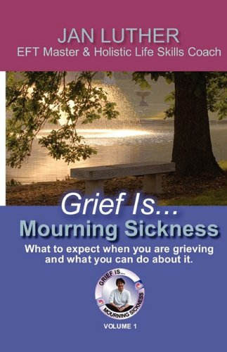 Grief Is...Mourning Sickness 9780982245415
