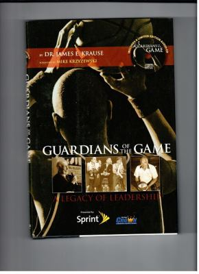 Guardians of the Game: A Legacy of Leadership [With CD (Audio)] 9780981716602
