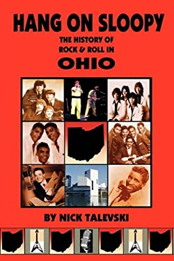 Hang on Sloopy: The History of Rock & Roll in Ohio 9780980056105