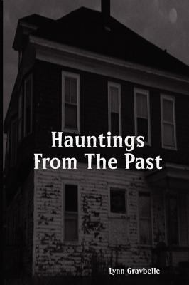 Hauntings from the Past 9780982104415