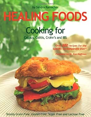 Healing Foods: Cooking for Celiacs, Colitis, Crohn's and IBS 9780980382808