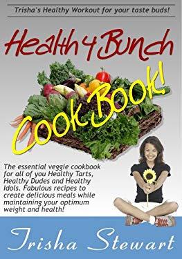 Healthy Bunch Cookbook 9780981684635