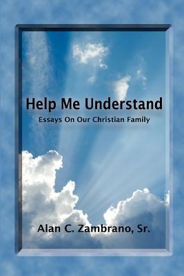 Help Me Understand 9780984606405