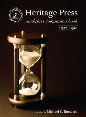 Heritage Press Sandglass Companion Book: 1937-1959 9780982256503