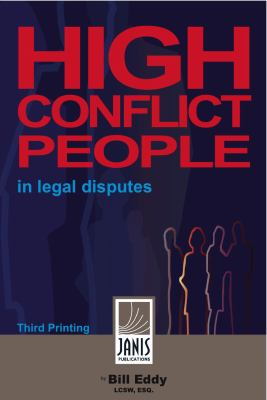 High Conflict People in Legal Disputes 9780981509051