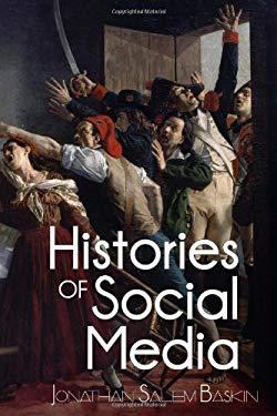 Histories of Social Media 9780982700426