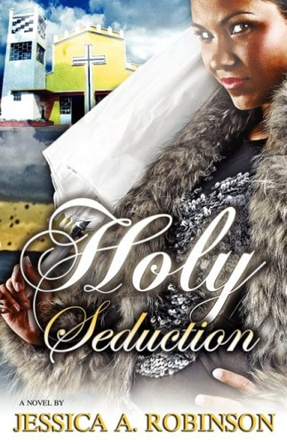 Holy Seduction (Peace in the Storm Publishing Presents) 9780981963105