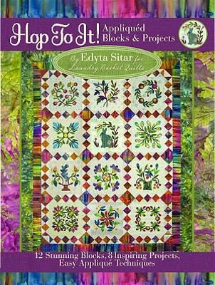 Hop to It!: Appliqued Blocks & Projects 9780981804019