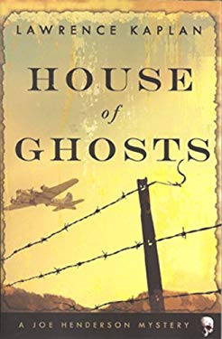 House of Ghosts: A Joe Henderson Mystery 9780982411704