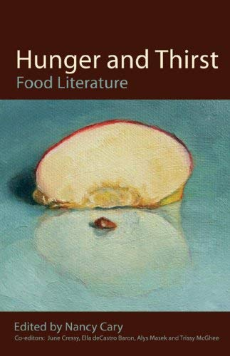 Hunger and Thirst: Food Literature 9780981602042