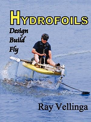 Hydrofoils: Design, Build, Fly