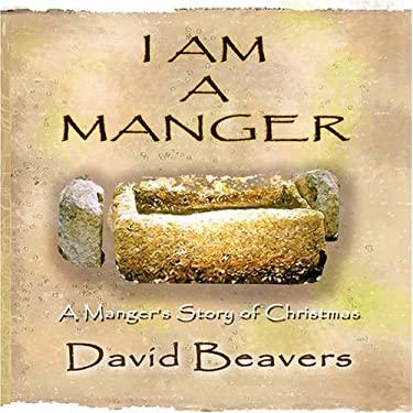I Am a Manger 9780980167405