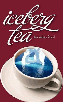 Iceberg Tea 9780986560002