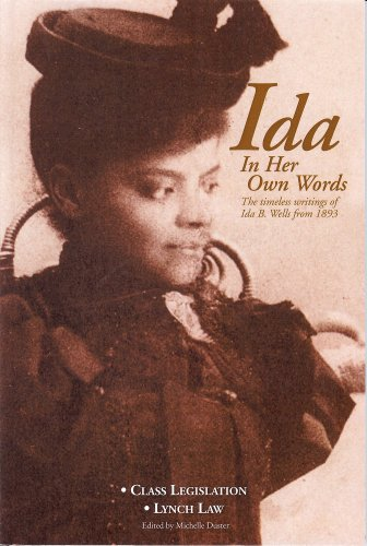 Ida: In Her Own Words: The Timeless Writings of Ida B. Wells from 1893 9780980239812