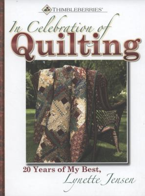 In Celebration of Quilting: 20 Years of My Best 9780981804026