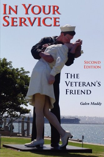In Your Service: The Veteran's Friend Second Edition 9780981726472