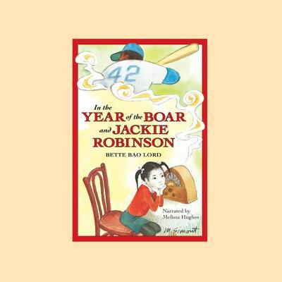 In the Year of the Boar and Jackie Robinson 9780981489001