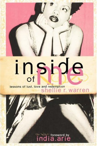 Inside of Me: Lessons of Lust, Love and Redemption 9780981484372