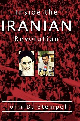 Inside the Iranian Revolution 9780982505700