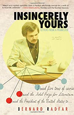 Insincerely Yours: Letters from a Prankster 9780983925514