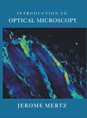 Introduction to Optical Microscopy 9780981519487