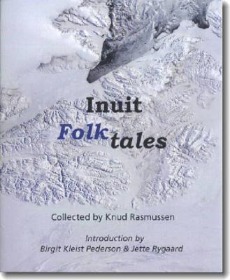 Inuit Folk-Tales 9780982170311