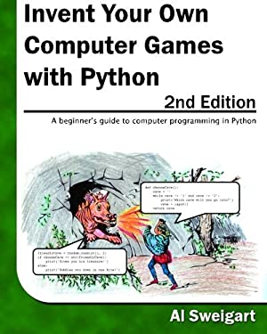 Invent Your Own Computer Games with Python 9780982106013