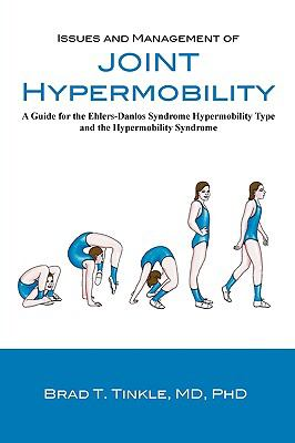 Issues and Management of Joint Hypermobility 9780981836003
