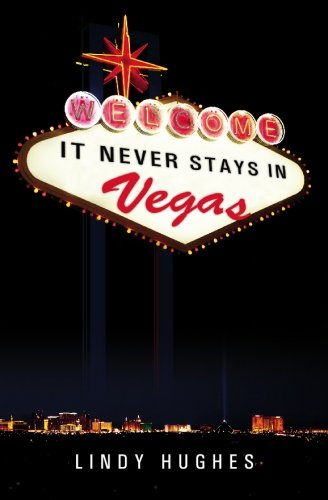 It Never Stays in Vegas 9780981350806