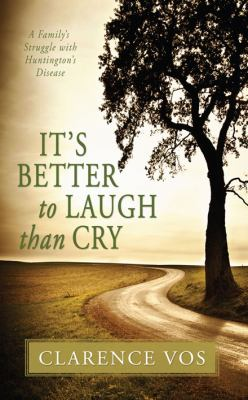 It's Better to Laugh Than Cry 9780983196174