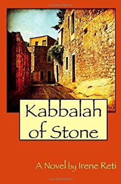 Kabbalah of Stone 9780984319602