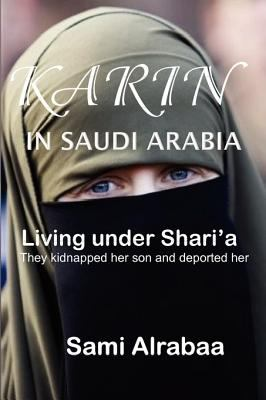 Karin in Saudi Arabia 9780980994841