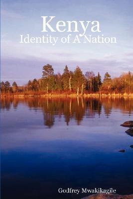 Kenya: Identity of a Nation 9780980258790