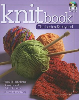Knitbook: The Basics & Beyond [With DVD] 9780982558645