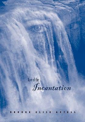 Kore of the Incantation 9780984451302
