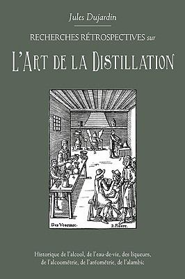 L'Art de La Distillation 9780982405550