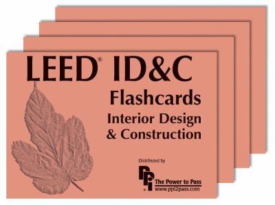 LEED ID&C Flashcards: Interior Design & Construction