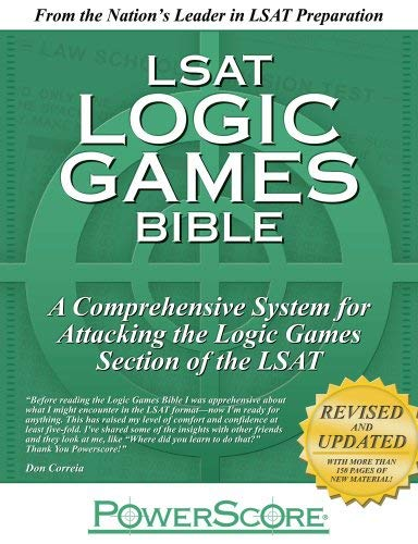 LSAT Logic Games Bible: A Comprehensive System for Attacking the Logic Games Section of the LSAT 9780980178203