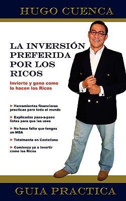 La Inversion Preferida Por Los Ricos 9780982488461