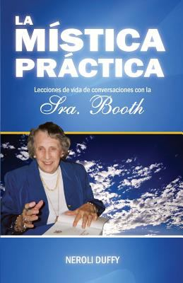 La Mistica Practica 9780982499726