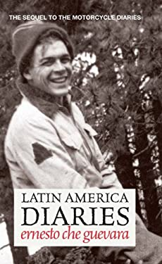 Latin America Diaries: Otra Vez or a Second Look at Latin America 9780980429275